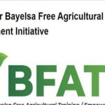 Register Now For Bayelsa State Free Agricultural Training And Empowerment Initiative 2021