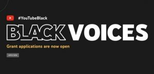 Apply Now For The #YouTubeBlack Voices Fund 2022 for Black Creator, Artist, or Producer